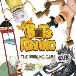 Bota Abaixo | The Drinking Game